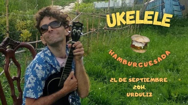 Ukelele-Hamburguesada en Urduliz
